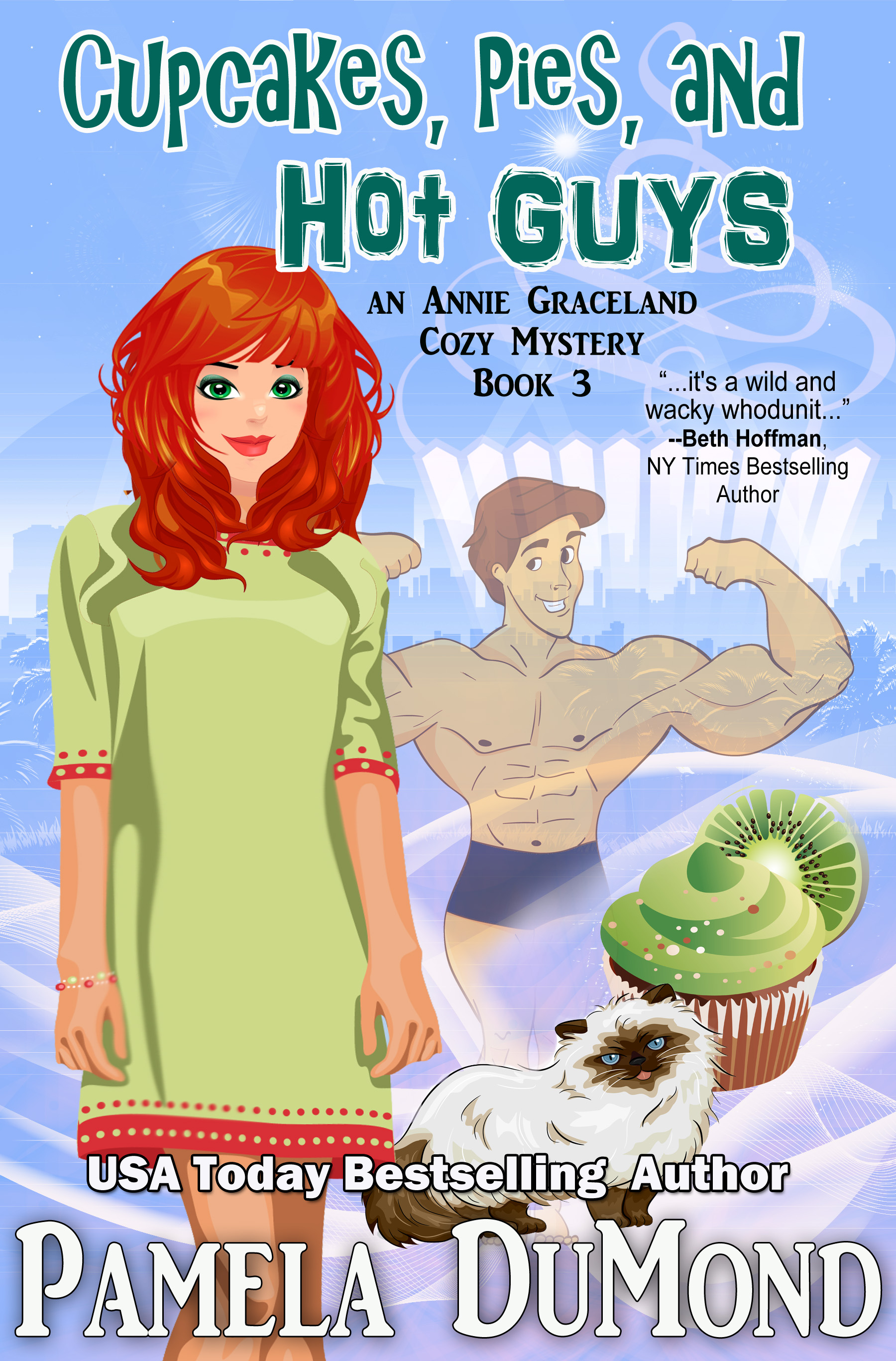 Book cover for Cupcakes, Pies, and Hot Guys